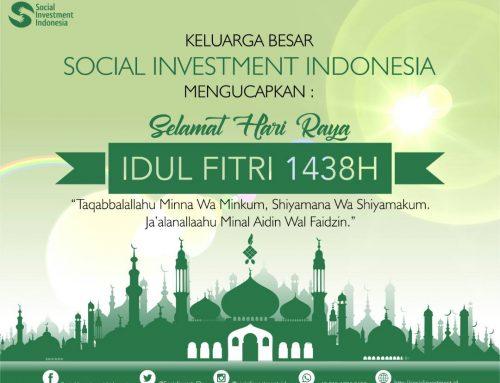 Social Investment Indonesia Mengucapkan Selamst Idul Fitri 1438H