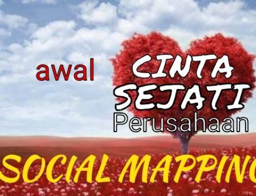Awali Cinta Sejati Perusahaan Dengan Pemetaan Sosial Yang Profesional