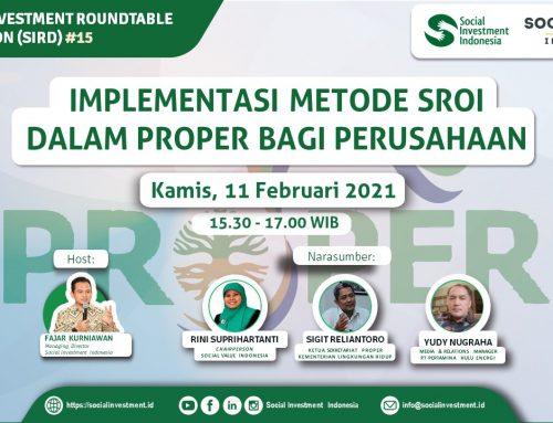 Materi Presentasi SIRD #15: Implementasi Metode SROI dalam PROPER bagi Perusahaan
