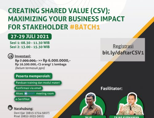 CREATING SHARED VALUE (CSV); MAXIMIZING YOUR BUSINESS IMPACT FOR STAKEHOLDER #BATCH1